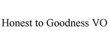 HONEST TO GOODNESS VO