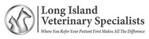 LONG ISLAND VETERINARY SPECIALISTS WHERE YOU TAKE YOUR PET FIRST MAKES ALL THE DIFFERENCE