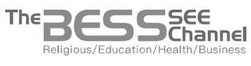 THE BESS SEE CHANNEL RELIGIOUS EDUCATION HEALTH BUSINESS