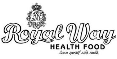R ROYAL WAY HEALTH FOOD CROWN YOURSELF WITH HEALTH