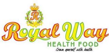 R ROYAL WAY HEALTH FOOD CROWN YOURSELF WITH HEALTH