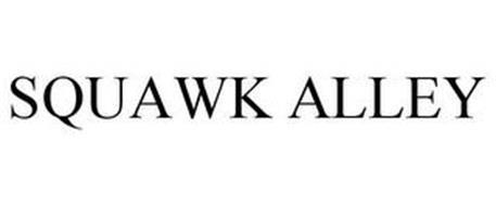 SQUAWK ALLEY