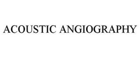 ACOUSTIC ANGIOGRAPHY