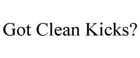 GOT CLEAN KICKS?