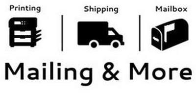 MAILING & MORE PRINTING SHIPPING MAILBOX