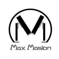 M MAX MASION
