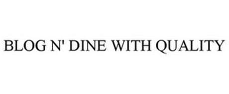 BLOG N' DINE WITH QUALITY