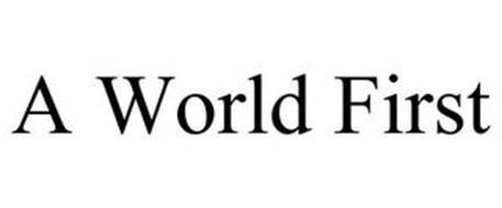 A WORLD FIRST