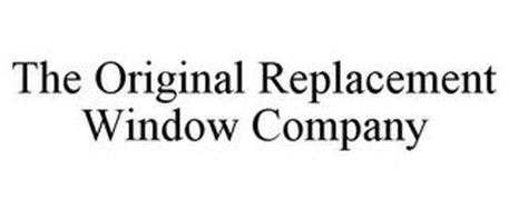 THE ORIGINAL REPLACEMENT WINDOW COMPANY