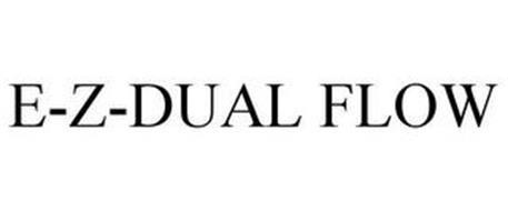 E-Z-DUAL FLOW
