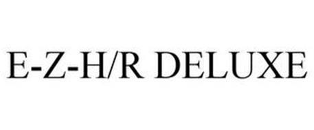 E-Z-H/R DELUXE