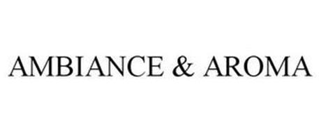 AMBIANCE & AROMA