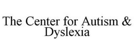 THE CENTER FOR AUTISM & DYSLEXIA