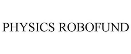 PHYSICS ROBOFUND