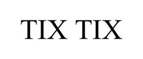 TIX TIX