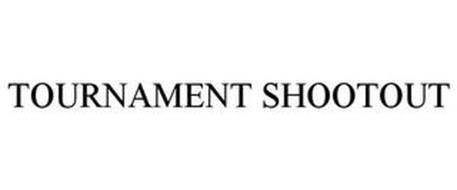TOURNAMENT SHOOTOUT