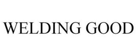 WELDING GOOD