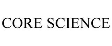 CORE SCIENCE