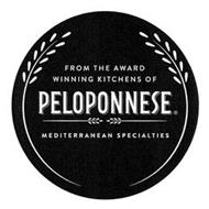 FROM THE AWARD WINNING KITCHENS OF PELOPONNESE MEDITERRANEAN SPECIALTIES