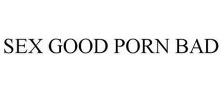 SEX GOOD PORN BAD