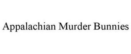 APPALACHIAN MURDER BUNNIES