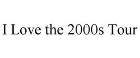 I LOVE THE 2000S TOUR