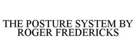 THE POSTURE SYSTEM BY ROGER FREDERICKS