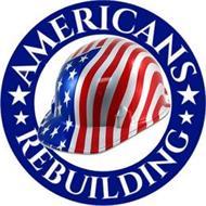 AMERICANS REBUILDING