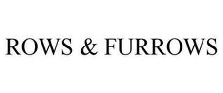 ROWS & FURROWS