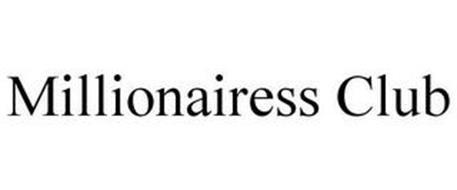 MILLIONAIRESS CLUB