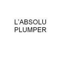 L'ABSOLU PLUMPER