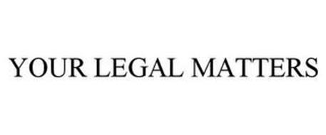 YOUR LEGAL MATTERS