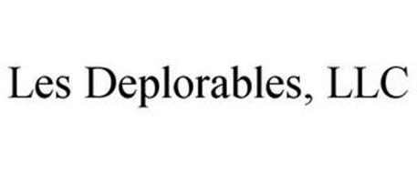 LES DEPLORABLES, LLC