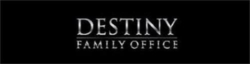 DESTINY FAMILY OFFICE