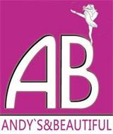 AB ANDY`S & BEAUTIFUL