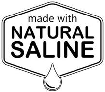 MADE WITH NATURAL SALINE