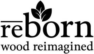 REBORN WOOD REIMAGINED
