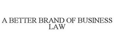 A BETTER BRAND OF BUSINESS LAW