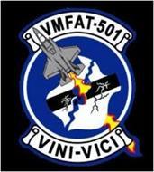 VMFAT-501 VINI-VICI