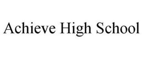 ACHIEVE HIGH SCHOOL