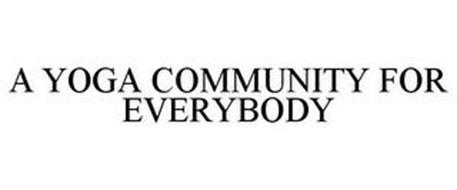A YOGA COMMUNITY FOR EVERYBODY