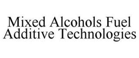MIXED ALCOHOLS FUEL ADDITIVE TECHNOLOGIES