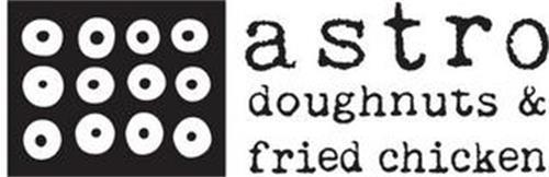 ASTRO DOUGHNUTS & FRIED CHICKEN