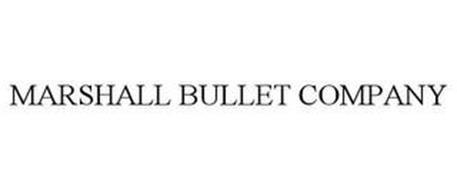 MARSHALL BULLET COMPANY