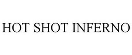 HOT SHOT INFERNO