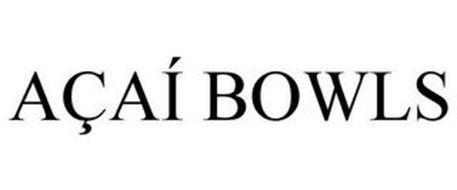 AÇAÍ BOWLS