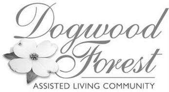 DOGWOOD FOREST ASSISTED LIVING COMMUNITY