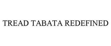 TREAD TABATA REDEFINED