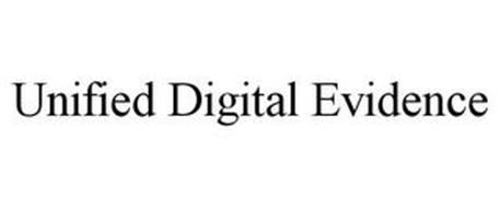 UNIFIED DIGITAL EVIDENCE