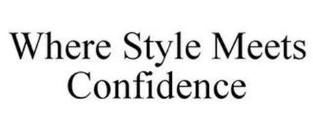 WHERE STYLE MEETS CONFIDENCE